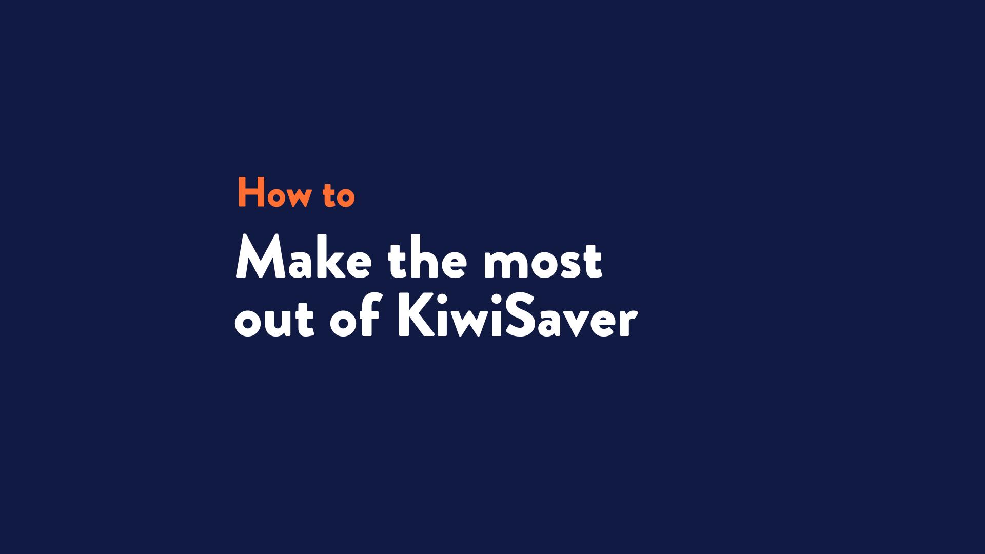 KiwiSaver Howto TN OCt 2020 copy